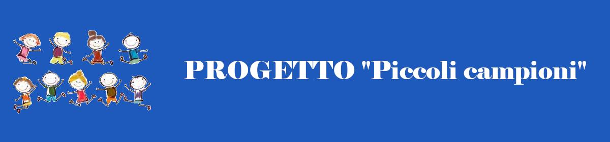 """Progetto """"Piccoli campioni"""""""